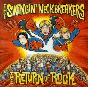 The Swingin' Neckbreakers